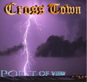 Point Of View, the ReMastered 2009 CrossTown debut CD release on Alethea Records!