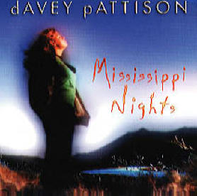 "Davey Pattison - ""Mississippi Nights"""